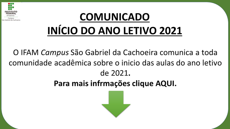 COMUNICADO - INÍCIO DO ANO LETIVO 2021