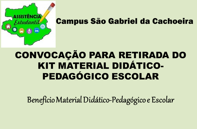 Convocação de discentes - Referente ao Benefício Material Didático-Pedagógico e Escolar.