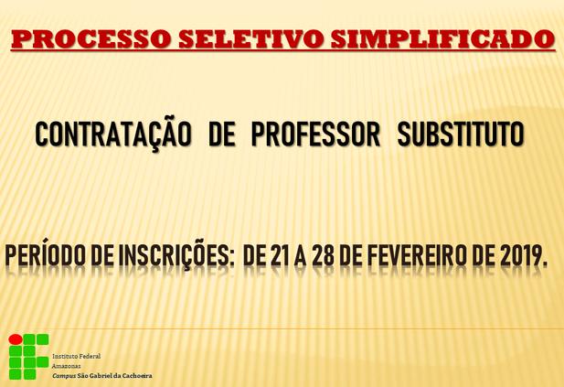 PROCESSO SELETIVO SIMPLIFICADO PARA CONTRATAÇÃO DE PROFESSOR SUBSTITUTO 2019.