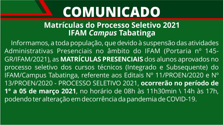 Comunicado - Período de Matrículas do Processo Seletivo 2021