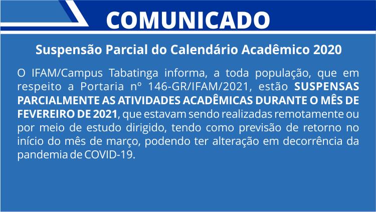 Comunicado - Suspensão Parcial do Calendário Acadêmico 2020
