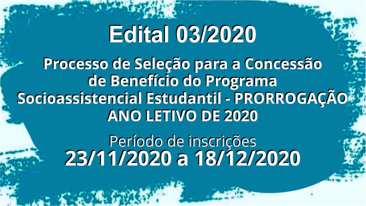 Edital de Seleção para a Concessão de Benefícios Programa Socioassistencial Estudantil 2020