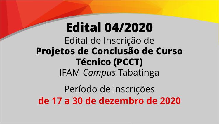 IFAM Tabatinga  lança edital de Inscrição de  Projetos de Conclusão de Curso Técnico (PCCT)