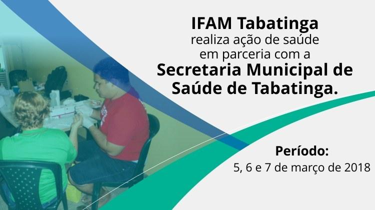 IFAM Tabatinga - realiza ação de saúde em parceria com Secretaria Municipal de Saúde