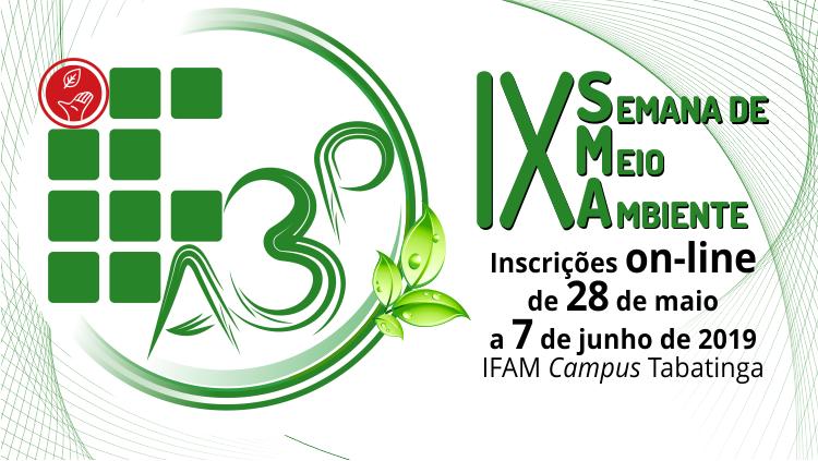 IFAM Tabatinga realizará a IX Semana de Meio Ambiente