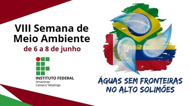 IFAM Tabatinga realizará a VIII Semana de Meio Ambiente