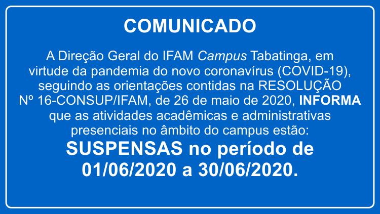 IFAM Tabatinga prorroga suspensão das atividades até 30 de junho de 2020