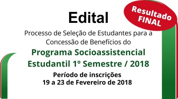 Processo de Seleção para a Concessão de Benefício do Programa Socioassistencial Estudantil 2018/1º