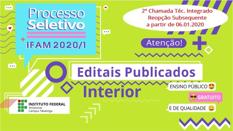 Saiu Edital! Processo Seletivo IFAM 2020/1