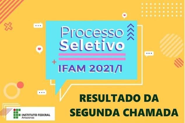 O IFAM/Campus Tefé divulga a lista de aprovados na segunda chamada do processo seletivo 2021.1 para a realização das matrículas.