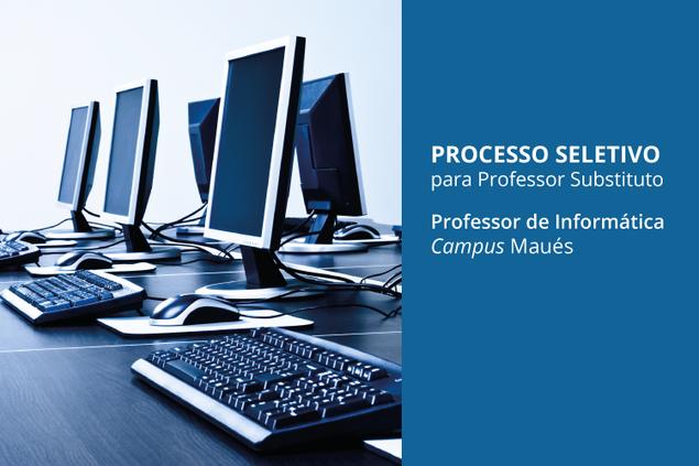 Campus Maués abre seleção para contratação temporária de professor de Informática