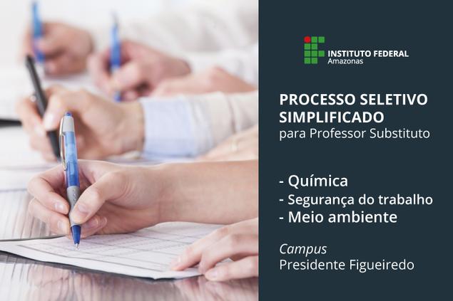 Campus Presidente Figueiredo lança edital para contratação de professor substituto