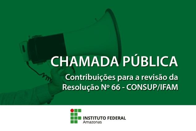 CHAMADA PÚBLICA PRO REITORIA DE ENSINO DO IFAM