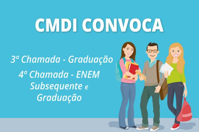 CMDI convoca candidatos de Graduação e Subsequente