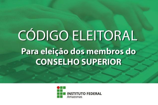 Código eleitoral pra escolha de membros do CONSUP