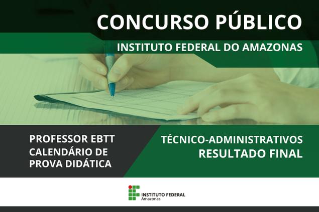 Concurso Público do IFAM divulga novas etapas