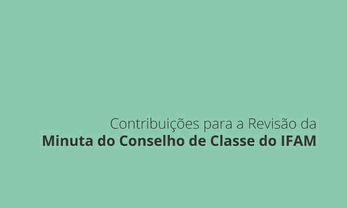 Contribua na Minuta do Regulamento do Conselho de Classe