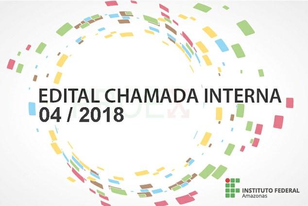 Edital de Chamada interna para apresentação de propostas.
