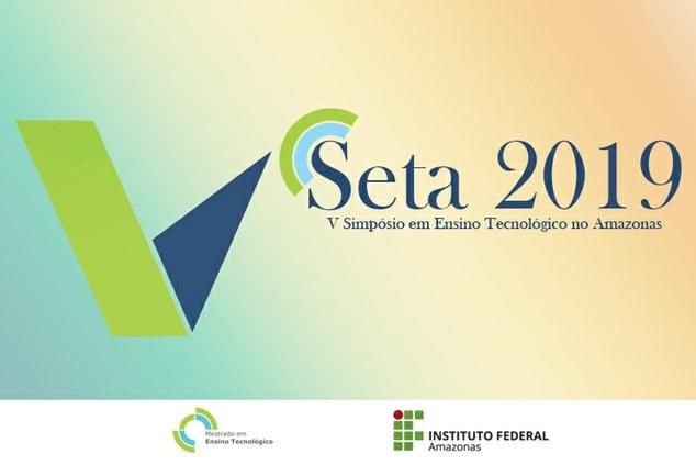 Está aberto o período para inscrição e submissão de trabalho para o Simpósio em Ensino Tecnológico no Amazonas.