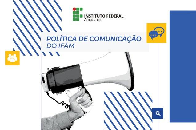 Ifam disponibiliza Política de Comunicação