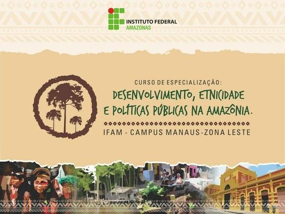 Inscrições para Especialização em Desenvolvimento, Etnicidade e Políticas Públicas na Amazônia