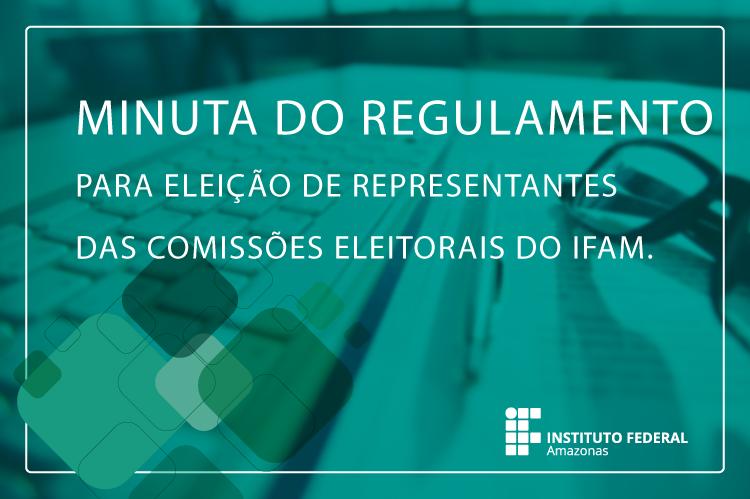 minuta-da-resolução-das-comissões-eleitorais-do-IFAM.png