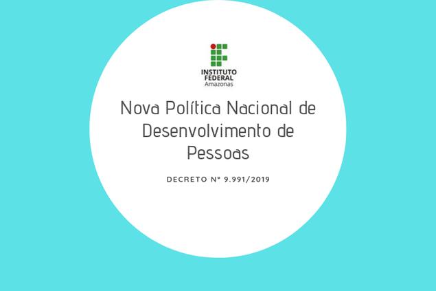 Nova Política Nacional de Desenvolvimento de Pessoas