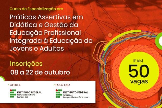 Oferta de vagas para Pós-Graduação Lato Sensu à Distância em Práticas Assertivas da Educação Profissional integrada à EJA