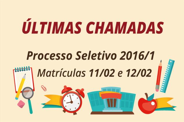 Processo Seletivo 2016/1: Últimas Chamadas