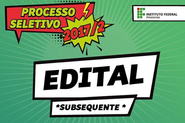 Processo Seletivo 2017/2: Acesse os editais