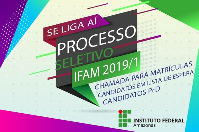 Processo Seletivo 2019/1 Chamada para matrículas de candidatos em LISTA DE ESPERA PcD e Reservas
