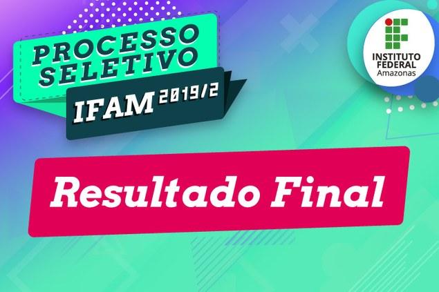 PROCESSO SELETIVO 2019/2 - FORMA SUBSEQUENTE