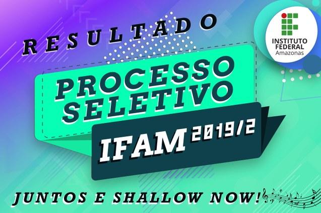 Processo Seletivo 2019/2 resultados preliminares.
