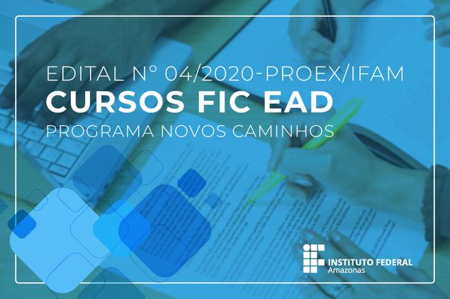 Processo seletivo IFAM para vagas do Programa Novos Caminhos.