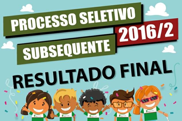 PS 2016/2º Semestre - Resultado Final do Subsequente