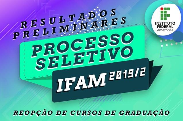 REOPÇÃO DE CURSO DE GRADUAÇÃO - 2019/2 RESULTADOS PRELIMINARES