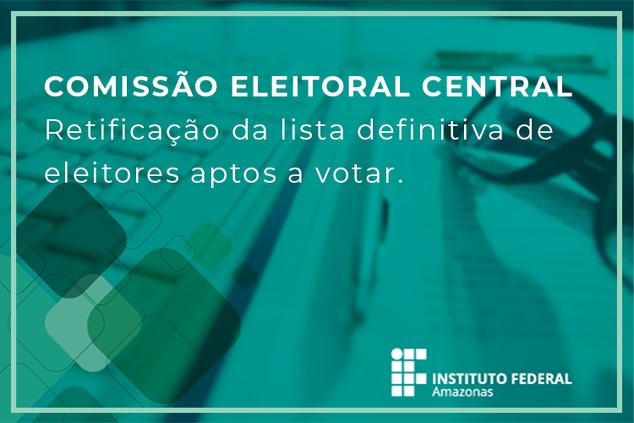 Retificação da lista definitiva de eleitores aptos a votar.