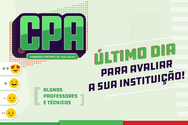 Último dia para avaliar o IFAM pela CPA