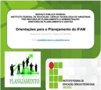Orientações para o Planejamento do IFAM