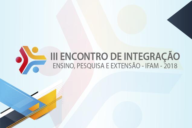 IFAM promove evento de Ensino, Pesquisa e Extensão