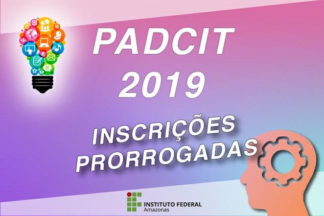 Prorrogado o prazo de submissão de propostas ao Edital PADCIT 2019